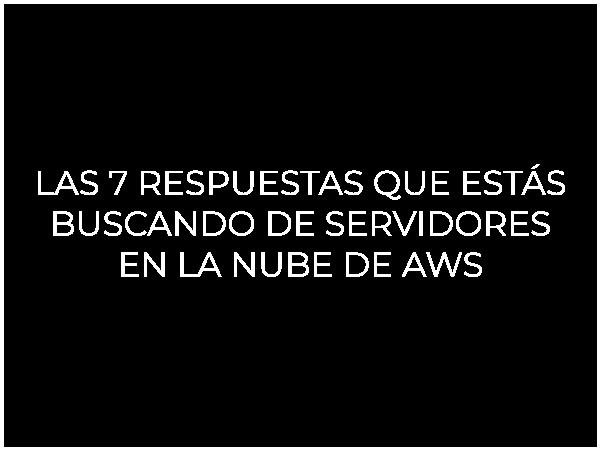 Servidores en la nube de AWS México